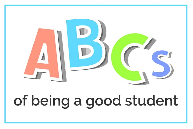 The ABCs of being a good student